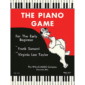 The Piano Game - Early Beginner (Book 1)