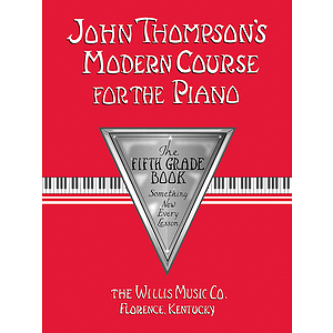 John Thompson&#039;s Modern Course for the Piano - Fifth Grade (Book Only)