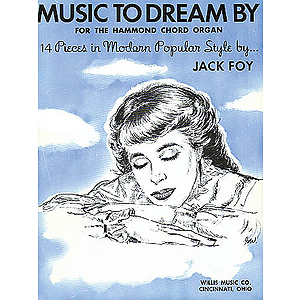 Music to Dream By (for the Hammond Chord Organ)