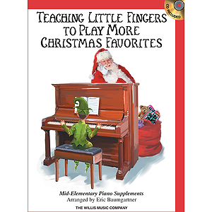 Teaching Little Fingers to Play More Christmas Favorites - Book/CD Pack