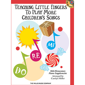 Teaching Little Fingers to Play More Children&#039;s Songs