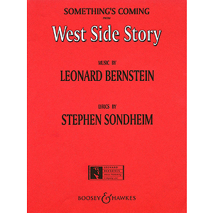 Something&#039;s Coming (from West Side Story)