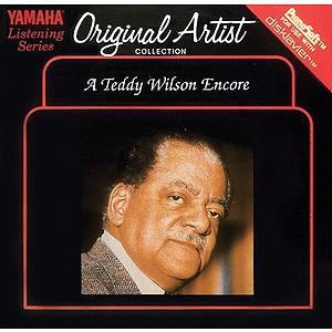 A Teddy Wilson Encore