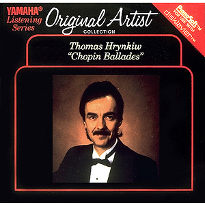 Thomas Hrynkiw - The Chopin Ballades