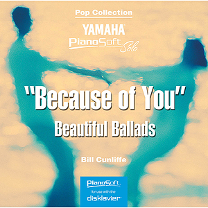 Because of You - Beautiful Ballads