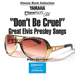 Don't Be Cruel - Great Elvis Presley Songs