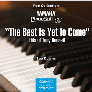 The Best Is Yet to Come - Hits of Tony Bennett