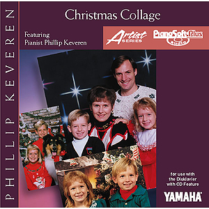 Christmas Collage - Phillip Keveren