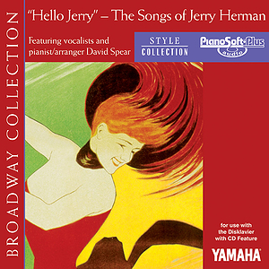 Hello Jerry - The Songs of Jerry Herman