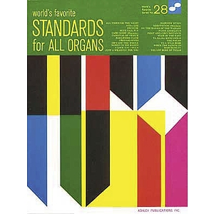 Standards For All Organs 28 Worlds Favorite