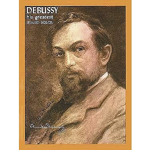Debussy - His Greatest Piano Solos