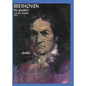Beethoven His Greatest Piano Solo Volume 1
