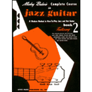 Mickey Baker&#039;s Complete Course in Jazz Guitar