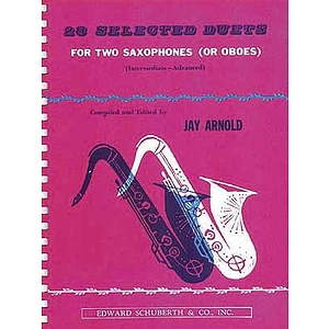 28 Selected Duets For Two Saxophones Or Oboes Intermediate Advanced