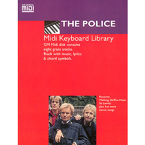 Police, The MIDI Keyboard Library General MIDI Software Book & Disk Package
