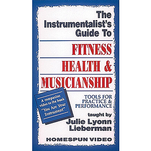 The Instrumentalist's Guide to Fitness, Health and Musicianship (VHS)