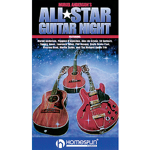 Muriel Anderson's All Star Guitar Night (VHS)