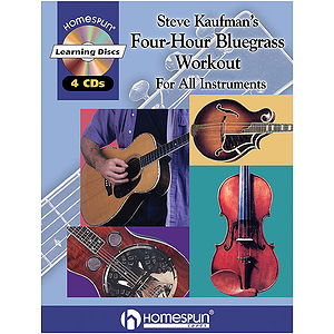 Steve Kaufman&#039;s Four-Hour Bluegrass Workout