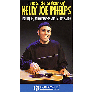 The Slide Guitar of Kelly Joe Phelps (VHS)