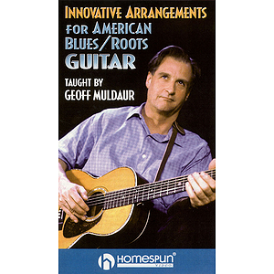 Innovative Arrangements for American Blues/Roots Guitar (VHS)