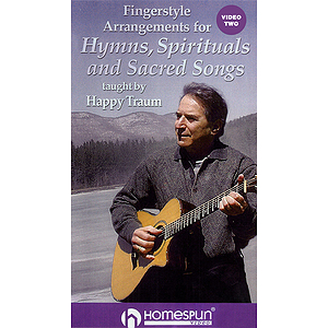 Fingerstyle Arrangements for Hymns, Spirituals and Sacred Songs (VHS)
