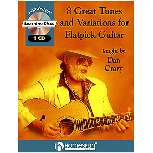 8 Great Tunes and Variations for Flatpick Guitar