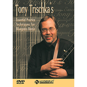 Tony Trischka&#039;s Essential Practice Techniques for Bluegrass Banjo (DVD)