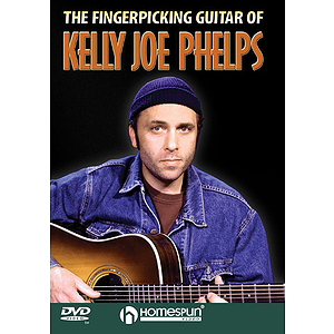 The Fingerpicking Guitar of Kelly Joe Phelps (DVD)