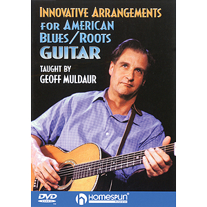 Innovative Arrangements for American Blues/Roots Guitar (DVD)