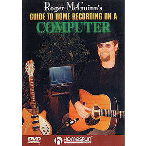 Roger McGuinn's Guide to Home Recording on a Computer (DVD)