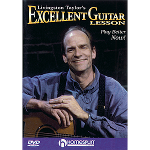Livingston Taylor's Excellent Guitar Lesson (DVD)