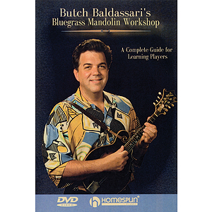 Butch Baldassari's Bluegrass Mandolin Workshop (DVD)