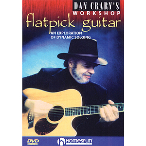 Dan Crary&#039;s Flatpick Guitar Workshop (DVD)