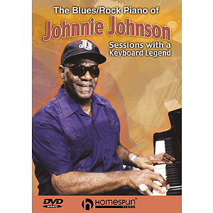 The Blues/Rock Piano of Johnnie Johnson (DVD)