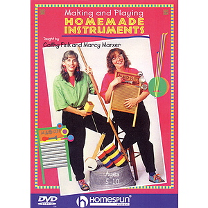 Making and Playing Homemade Instruments (DVD)