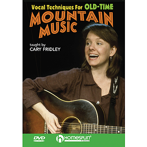 Vocal Techniques for Old-Time Mountain Music (DVD)