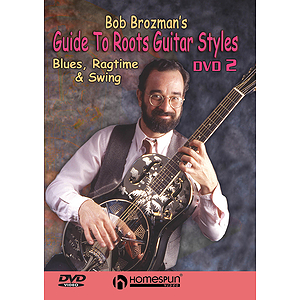 Bob Brozman&#039;s Guide to Roots Guitar Styles (DVD)