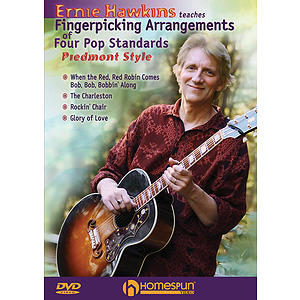 Ernie Hawkins Teaches Fingerpicking Arrangements of Four Pop Standards - Piedmont Style (DVD)