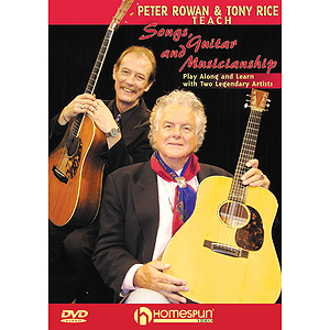 Peter Rowan and Tony Rice Teach Songs, Guitar, and Musicianship (DVD)