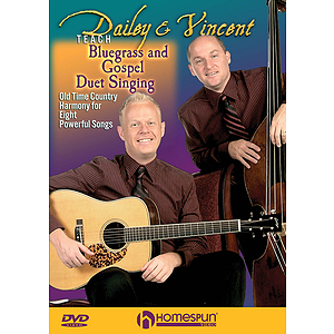 Dailey & Vincent Teach Bluegrass and Gospel Duet Singing (DVD)