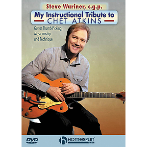 Steve Wariner, c.g.p. - My Instructional Tribute to Chet Atkins (DVD)