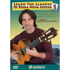 Learn the Classics of Bossa Nova Guitar DVD One