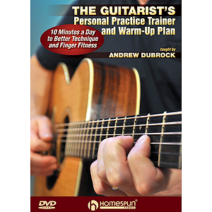The Guitarist's Personal Practice Trainer and Warm-Up Plan (DVD)