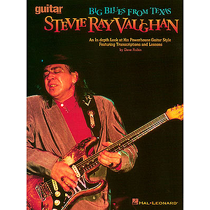 Stevie Ray Vaughan - Big Blues from Texas