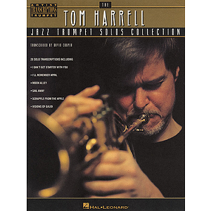 Tom Harrell - Jazz Trumpet Solos Collection