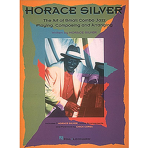 Horace Silver - The Art of Small Jazz Combo Playing