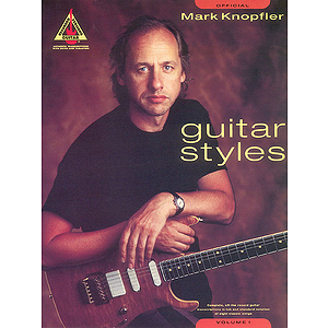 Mark Knopfler Guitar Styles - Volume 1