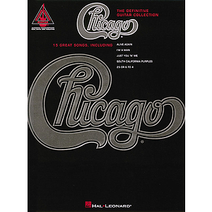 Chicago - The Definitive Guitar Collection*