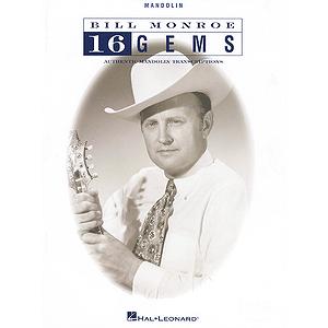 Bill Monroe - 16 Gems