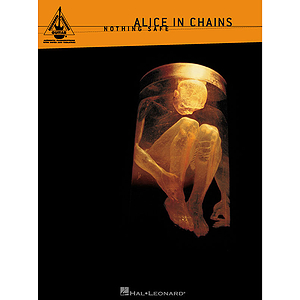 Alice In Chains - Nothing Safe